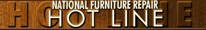 National Furniture Repair HOT LINE